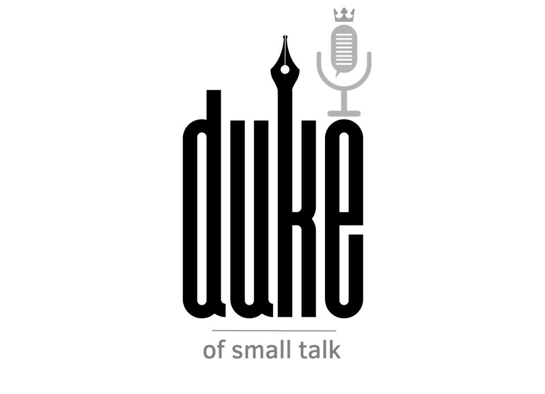 Duke of small talks